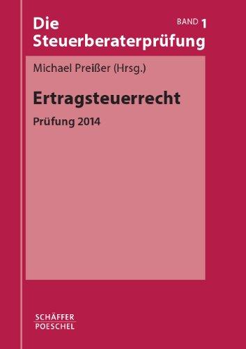 9783791033310: Ertragsteuerrecht: Prüfung 2014