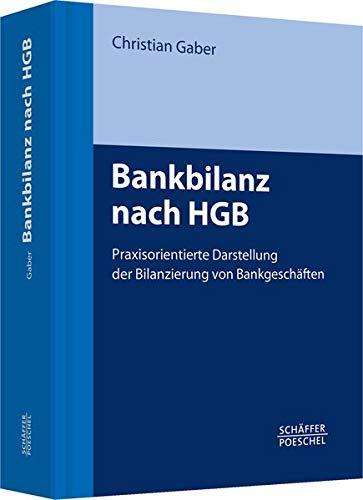 Bankbilanz nach HGB: Christian Gaber
