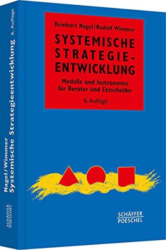 Systemische Strategieentwicklung: Reinhart Nagel
