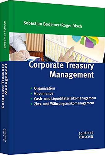 Corporate Treasury Management: Sebastian Bodemer