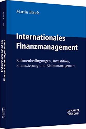 Internationales Finanzmanagement: Martin Bösch