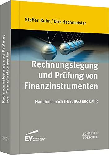 Rechnungslegung und Prüfung von Finanzinstrumenten: Steffen Kuhn