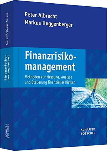 Finanzrisikomanagement: Peter Albrecht