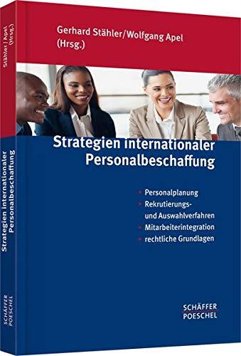 Strategien internationaler Personalbeschaffung: Wolfgang Apel