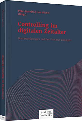 Controlling im digitalen Zeitalter: Péter Horváth