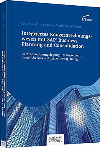 Integriertes Konzernrechnungswesen mitv SAP Business Planning and Consolidation: Externe ...