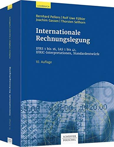 Internationale Rechnungslegung: IFRS 1 bis 16, IAS: Pellens, Bernhard, Fülbier,