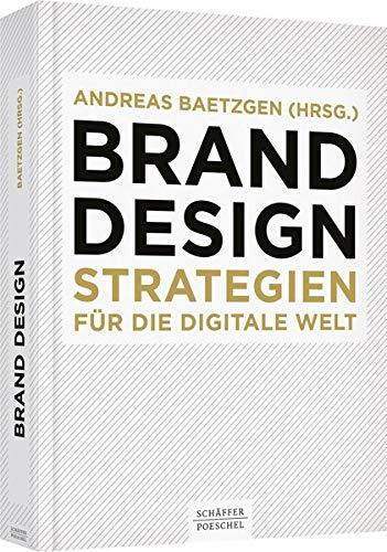 Brand Design: Strategien für die digitale Welt (Hardback)