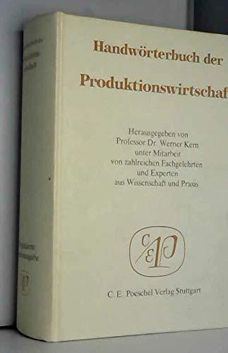 9783791080260: Handwörterbuch der Produktionswirtschaft (HWProd)