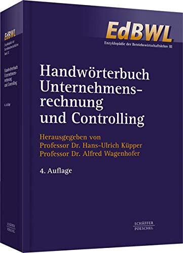 Handwörterbuch Unternehmensrechnung und Controlling (HWU): Hans-Ulrich K�pper
