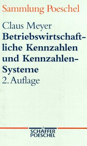 9783791091983: Betriebswirtschaftliche Kennzahlen und Kennzahlen-Systeme