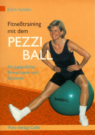 9783791102207: FitneÃ?training mit dem Pezziball