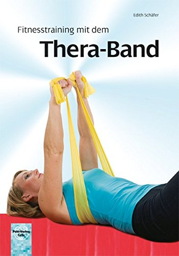 9783791102528: Fitnesstraining mit dem Thera-Band