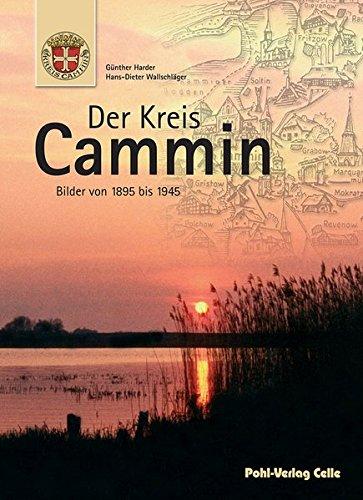 9783791102573: Der Kreis Cammin: Bilder von 1895 bis 1945