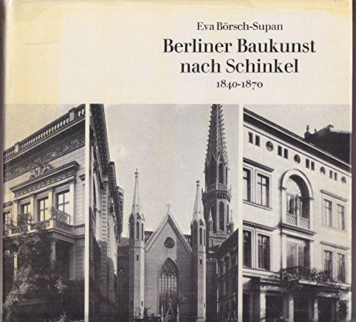 9783791300504: Berliner Baukunst nach Schinkel 1840-1870 (Studien zur Kunst des neunzehnten Jahrhunderts)