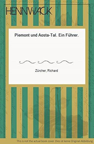9783791300993: Piemont und das Aosta-Tal: E. Fuhrer (German Edition)