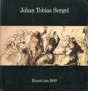 JOHAN TOBIAS SERGEL: Sergel, Johan Tobias;