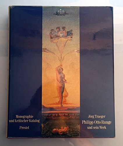 9783791303611: Philipp Otto Runge und sein Werk: Monographie u. krit. Katalog (German Edition)
