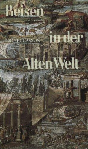 9783791303673: Reisen in der Alten Welt
