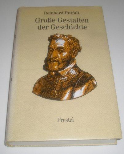 gro-szlig-e-gestalten-der-geschichte: Raffalt-reinhard