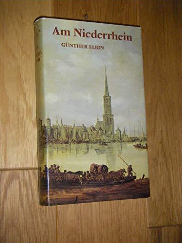 9783791304717: Am Niederrhein. Die klevischen Lande zwischen Rhein und Maas