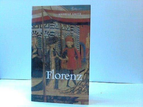 9783791305110: Florenz: Gestalt und Geschichte eines Gemeinwesens (German Edition)