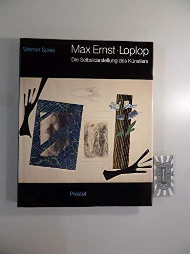 9783791305462: Max Ernst: Loplop : die Selbstdarstellung des Künstlers