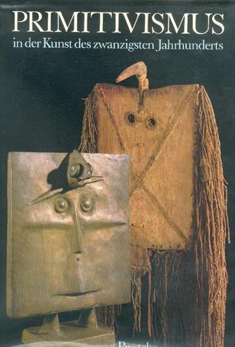 9783791306834: Primitivismus in der Kunst des 20. Jahrhunderts