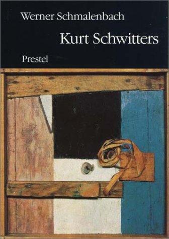Kurt Schwitters.: SCHMALENBACH, Werner and