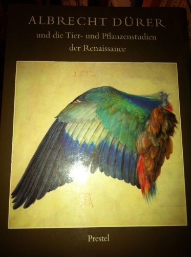 9783791307046: Albrecht Dürer und die Tier- und Pflanzenstudien der Renaissance (German Edition)
