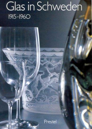 Glas in Schweden, 1915-1960: Ricke, Helmut;Kunstmuseum Dusseldorf;