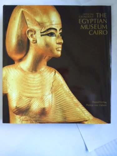 The Egyptian Museum Cairo: Official Catalogue: Mohamed Saleh; Hourig Sourouzian; ...