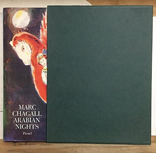 Marc Chagall, Arabian Nights: Four Tales from a Thousand and One Nights: Marc Chagall, Norbert ...