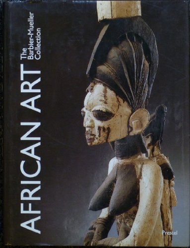 9783791308494: African Art from the Barbier-Mueller Collection, Geneva