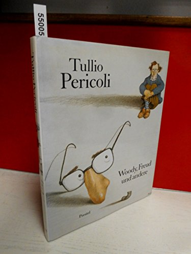 Tullio Pericoli. Woody, Freud und andere. - signiert mit Zeichnung: Pericoli, Tullio