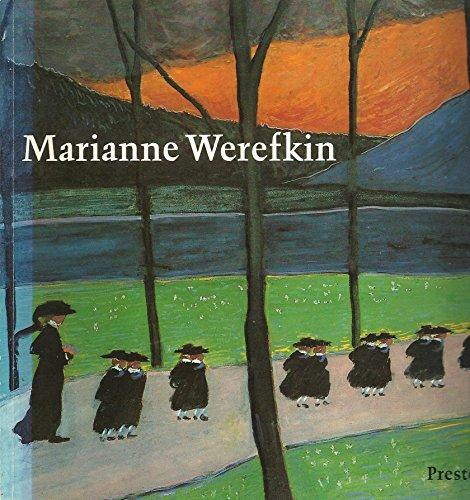 Marianne Werefkin Leben und Werk 1860 - 1938 - Fäthke, Bernd