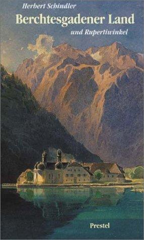9783791308968: Berchtesgadener Land und Rupertiwinkel