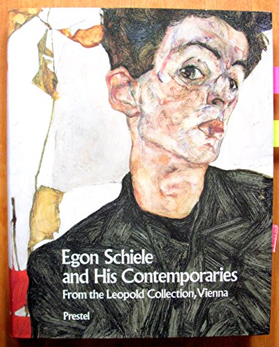 Egon Schiele and His Contemporaries: Austrian Painting and Drawing from 1900 to 1930 from the ...