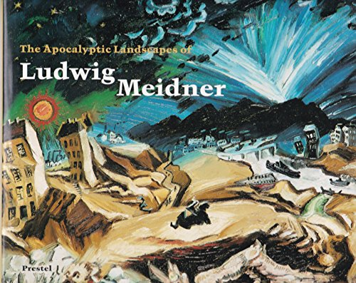 9783791310251: The Apocalyptic Landscapes of Ludwig Meidner