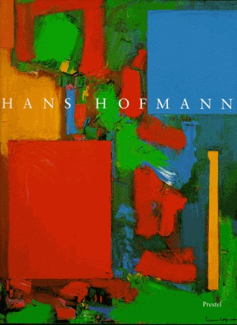 Hans Hofmann: Goodman, Cynthia, Irving