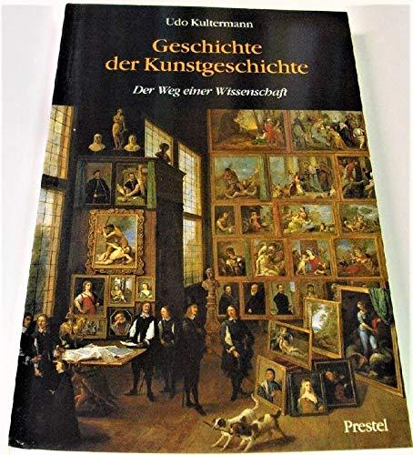 9783791310565: Geschichte der Kunstgeschichte: Der Weg einer Wissenschaft (German Edition)