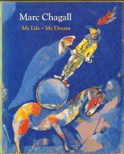 9783791310640: Marc Chagall: My Life, My Dream : Berlin and Paris 1922-1940 (Art & Design)