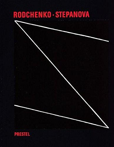 9783791311340: Aleksandr M. Rodchenko and Varvara F. Stepanova: The Future Is Our Only Goal (Art & Design)