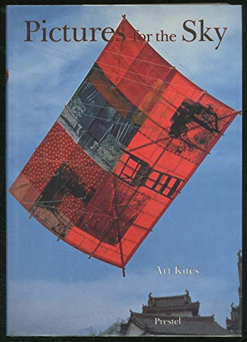 9783791311388: Pictures for the Sky: Art Kites