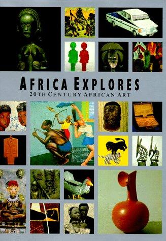 9783791311432: Africa Explores: 20th Century African Art (African, Asian & Oceanic Art S.)