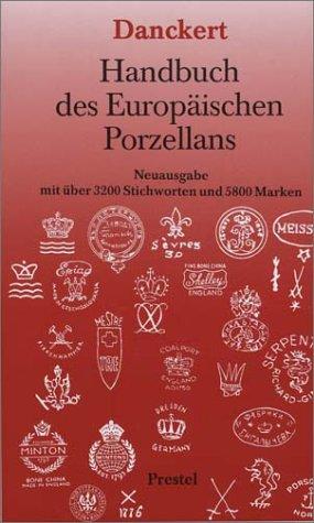 9783791311739: Handbuch des europäischen Porzellans (German Edition)