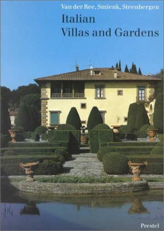 Italian Villas and Gardens: A Corso Di Disegno (Architecture): Van Der Ree, Paul; Smienk, Gerrit; ...
