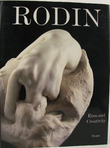 Rodin: Eros and Creativity: Crone, Rainer