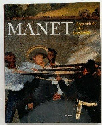 Edouard Manet: Augenblicke der Geschichte (German Edition) (3791312103) by Edouard Manet