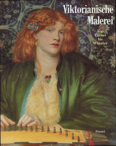 Viktorianische Malerei. Von Turner bis Whistler.: INCONNU